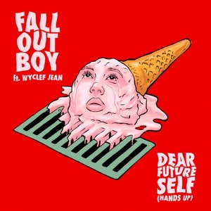Dear Future Self (Hands Up) [feat. Wyclef Jean] - Single