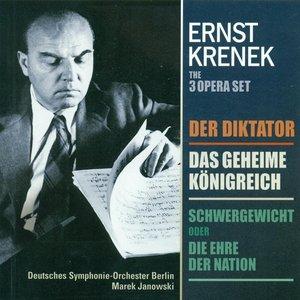 Krenek, E.: Diktator (Der) / Schwergewicht, Oder Die Ehre Der Nation / Das Geheime Konigreich [Opera]