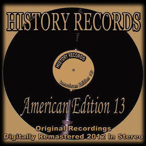 History Records - American Edition 13 (Original Recordings - Remastered)