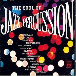 The Soul Of Jazz Percussion