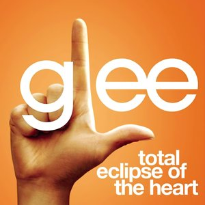 Total Eclipse of the Heart (Glee Cast Version) [feat. Jonathan Groff] - Single