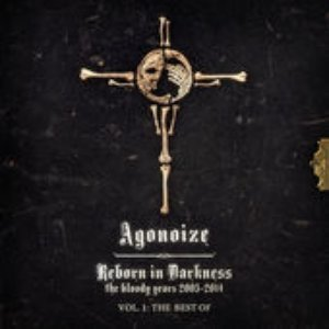 Reborn in Darkness - The Bloody Years 2003-2014: Vol. 1 - The Best Of