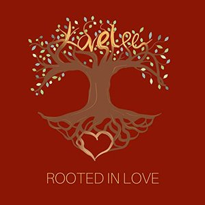 Rooted in Love - Single