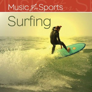 Music For Sports: Surfing