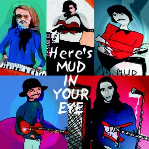 Here's Mud In Your Eye