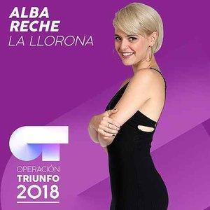 La Llorona (Operación Triunfo 2018)