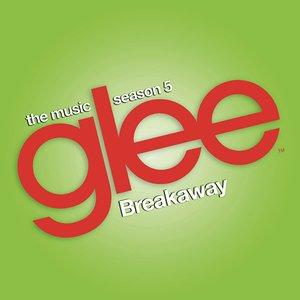 Breakaway (Glee Cast Version) - Single