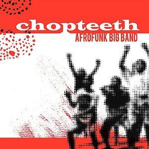 Chopteeth