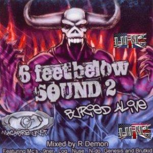 6 Feet Below Sound 2: Buried Alive