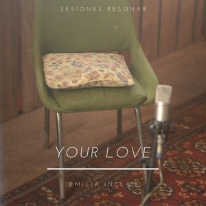 Your Love (Sesiones Resonar)