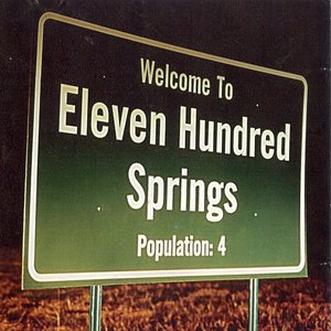 Welcome To Eleven Hundred Springs