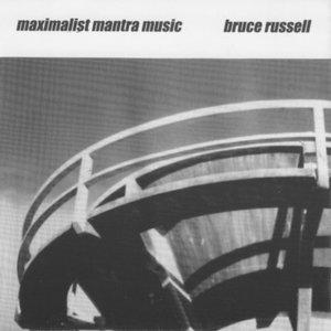 Maximalist Mantra Music