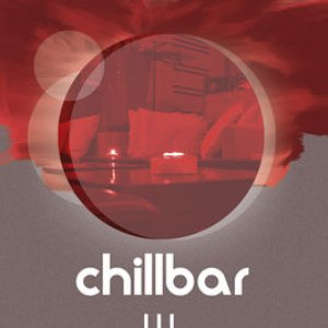 Chillbar, Vol. 3 (Bonus Track Edition)