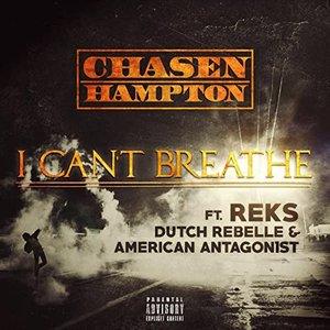 I Can't Breathe (feat. Reks, Dutch Rebelle & American Antagon1st)