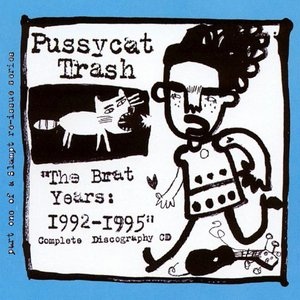 The Brat Years: 1992-1995 (Complete Discography)