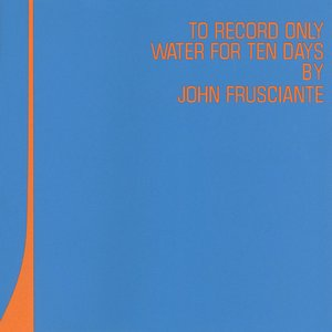 To Record Only Water For Ten Days