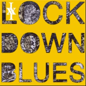Lockdown Blues