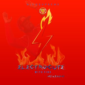 Electrocute With Fire (DJ Mix)