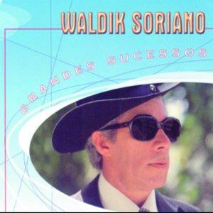 Grandes Sucessos - Waldick Soriano