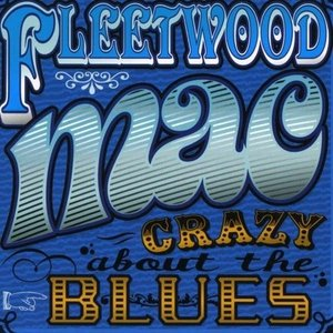 Crazy About the Blues