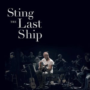The Last Ship - Live At The Public Theater