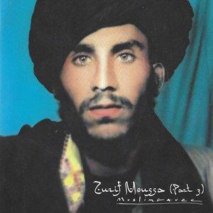 Zurif Moussa (part three)
