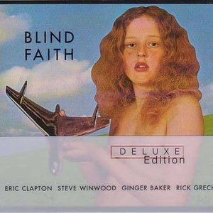 Blind Faith (Deluxe Edition)