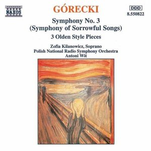 Gorecki: Symphony No. 3/Three Olden Style Pieces