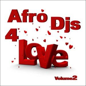 Afro Djs 4 Love, Vol. 2