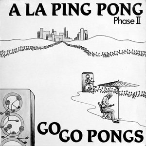 Phase II - Go Go Pongs
