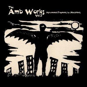 The Amb Works vol.2
