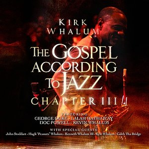 The Gospel According To Jazz - Chapter III