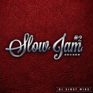 Slow Jam, Vol. 2