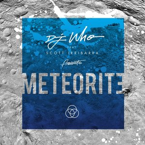 Meteorite (feat. Scott Irribarra)