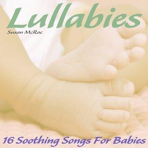 Lullabies - 16 Soothing Songs for Babies