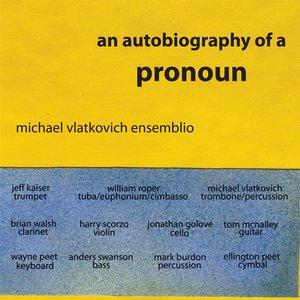 An Autobiography of a Pronoun
