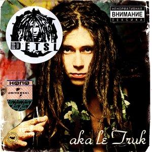 aka Le Truk