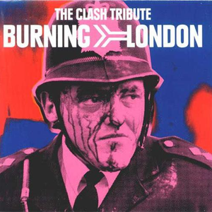 Burning London The Clash Tribute