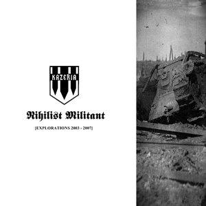 Nihilist Militant