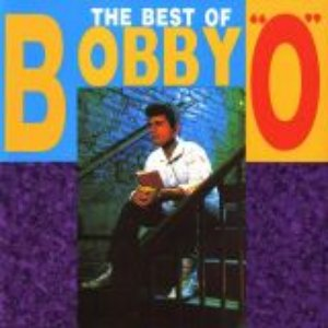 """The Best Of Bobby """"O"""""""