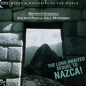 Ancient Nazca - Inca Mysteries