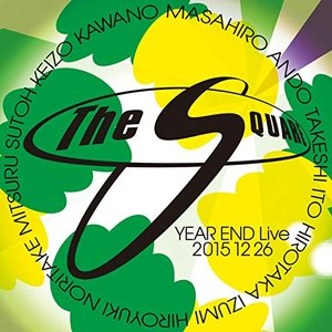 THE SQUARE YEAR END Live 20151226