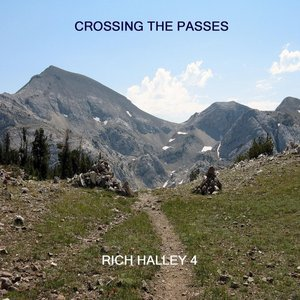 Crossing the Passes (feat. Michael Vlatkovich, Clyde Reed & Carson Halley)