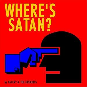 Where's Satan?