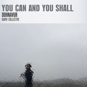 You Can and You Shall