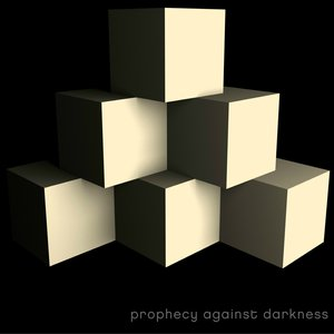 Prophecy Against Darknes