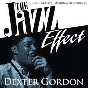 The Jazz Effect - Dexter Gordon