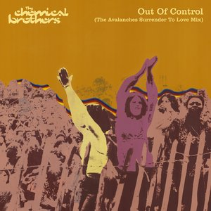 Out Of Control (The Avalanches Surrender To Love Mix)