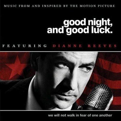 Good Night, And Good Luck (Original Soundtrack)
