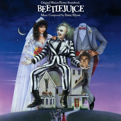 Beetlejuice: Original Motion Picture Soundtrack